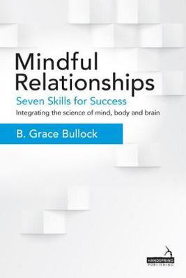 Picture of Mindful Relationships: Seven Skills for Success
