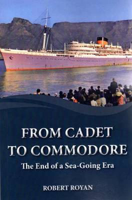 Picture of From Cadet to Commodore: The End of a Sea-Going Era