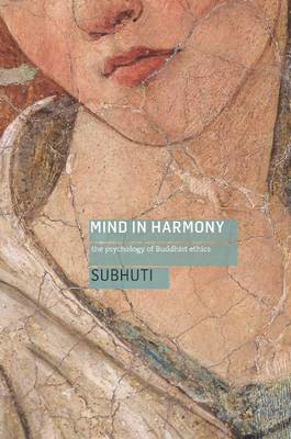 Picture of Mind in Harmony: A Guide to the Psychology of Buddhist Ethics