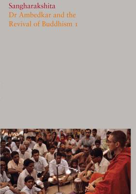 Picture of Dr Ambedkar and the Revival of Buddhism: Part 9
