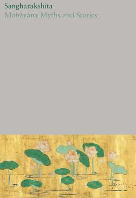 Picture of Mahayana Myths and Stories: Vol. 16