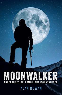 Picture of Moonwalker: Adventures of a Midnight Mountaineer