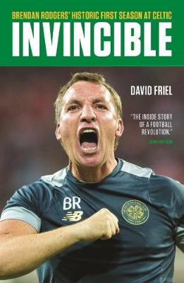 Picture of Invincible: Brendan Rodgers' Historic First Season at Celtic