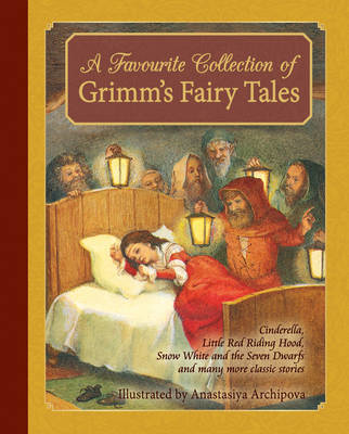 Picture of A Favourite Collection of Grimm's Fairy Tales: Cinderella, Little Red Riding Hood, Snow White and the Seven Dwarfs and many more classic stories