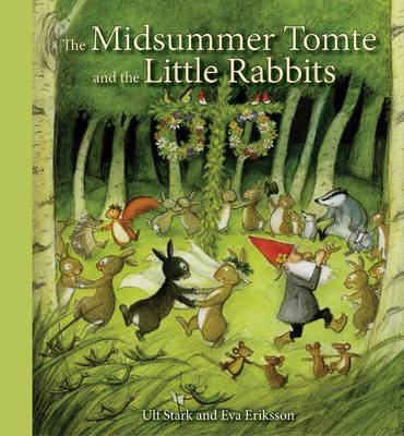 Picture of The Midsummer Tomte and the Little Rabbits: A Day-by-day Summer Story in Twenty-one Short Chapters