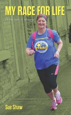 Picture of My Race for Life: On the path to recovery