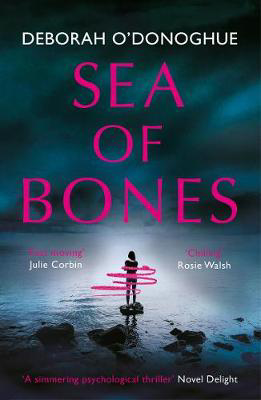 Picture of Sea of Bones: an atmospheric psychological thriller with a compelling female lead