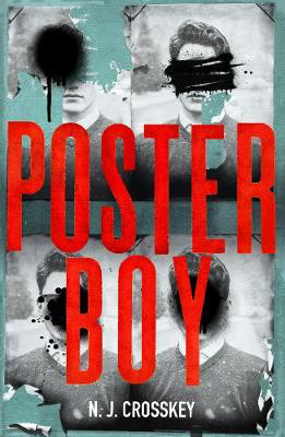 Picture of Poster Boy: a searing British dystopia that cuts close to the bone...