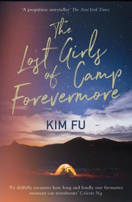 Picture of The Lost Girls of Camp Forevermore: Compelling campsite crime thriller