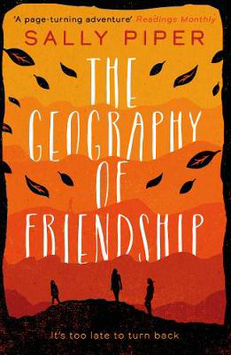 Picture of The Geography of Friendship: a relentless and thrilling story of female survival against the odds