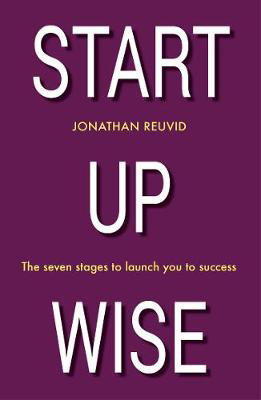 Picture of Start Up Wise: Your step-by-step guide to the Seven Stages of Success