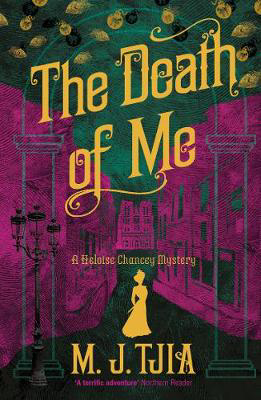 Picture of The Death of Me: A Heloise Chancey Mystery