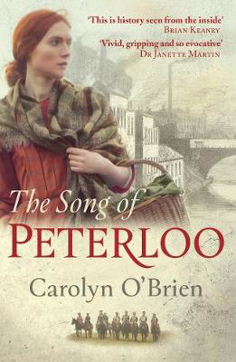 Picture of The Song of Peterloo: heartbreaking historical tale of courage in the face of tragedy