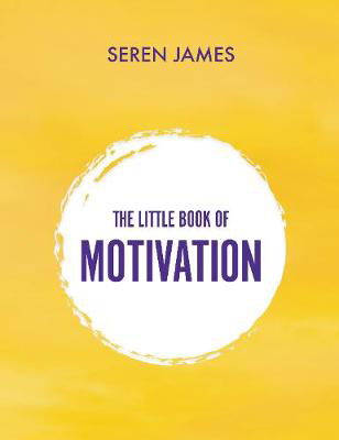 Picture of The Little Book of Motivation: A pocketbook for when you need guidance and motivation