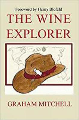 Picture of The Wine Explorer: A Guide to the Wines of the World and How to Enjoy Them
