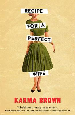 Picture of Recipe for a Perfect Wife: Featured in The New York Times, The Globe and Mail, and the Toronto Star