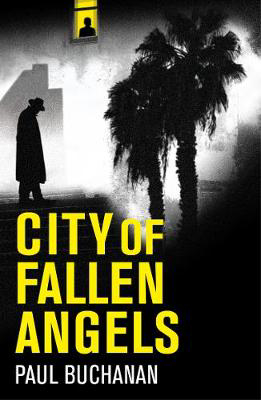 Picture of City of Fallen Angels: atmospheric detective noir set in a suffocating LA heat wave