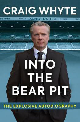 Picture of Into the Bear Pit: The Explosive Autobiography