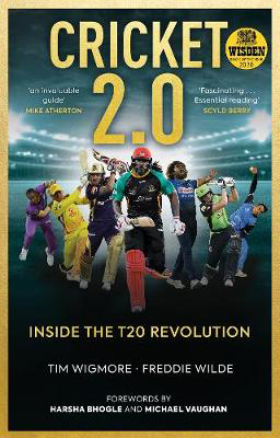 Picture of Cricket 2.0: Inside the T20 Revolution - WISDEN BOOK OF THE YEAR 2020