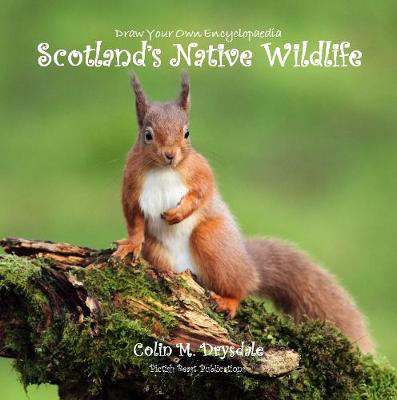 Picture of Draw Your Own Encyclopaedia Scotland's Native Wildlife