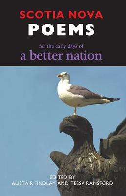 Picture of Scotia Nova: Poems for the Early Days of a Better Nation