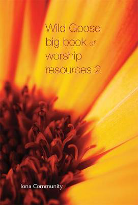 Picture of Wild Goose Big Book of Worship Resources volume 2