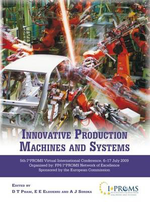 Picture of Innovative Production Machines and Systems: Fifth I PROMS Virtual International Conference, 6th-17th Jul, 2009