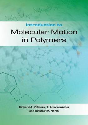 Picture of Introduction to Molecular Motion in Polymers