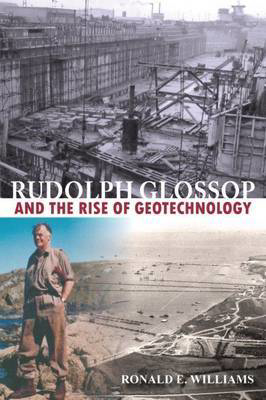Picture of Rudolph Glossop: and the Rise of Geotechnology
