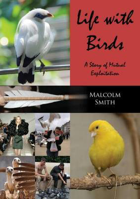 Picture of Life with Birds: A Story of Mutual Exploitation