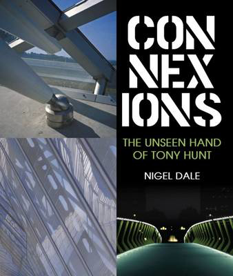 Picture of Connexions: The Unseen Hand of Tony Hunt