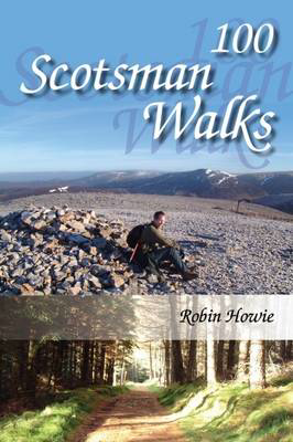 Picture of 100 Scotsman Walks: From Hill to Glen and Riverside