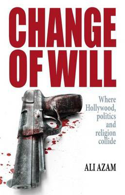 Picture of Change of Will: Where Hollywood, Politics and Religion Collide