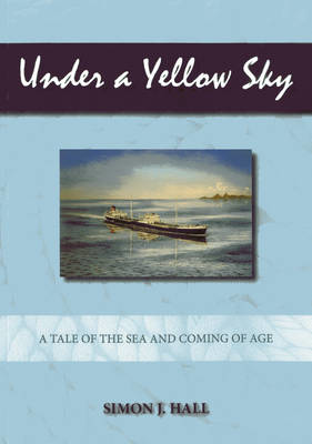 Picture of Under a Yellow Sky: A Tale of the Sea and Coming of Age