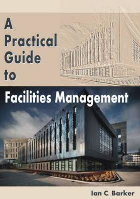 Picture of A Practical Guide to Facilities Management