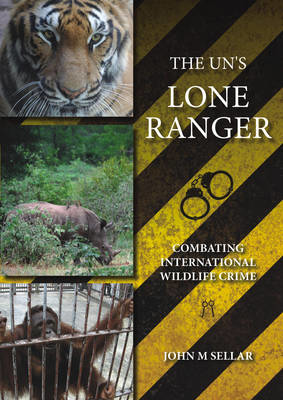 Picture of The UN's Lone Ranger: Combating International Wildlife Crime