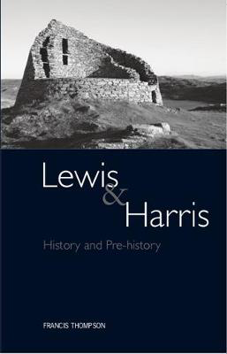 Picture of Lewis and Harris: History and Pre-history on the Western Edge of Europe