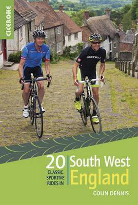 Picture of 20 Classic Sportive Rides in South West England: Graded routes on cycle-friendly roads in Cornwall, Devon, Somerset and Avon and Dorset