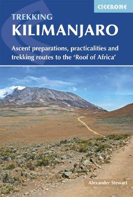 Picture of Kilimanjaro: Ascent preparations, practicalities and trekking routes to the 'Roof of Africa'