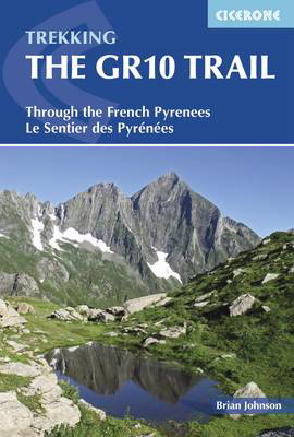 Picture of The GR10 Trail: Through the French Pyrenees: Le Sentier des Pyrenees