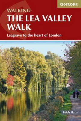 Picture of The Lea Valley Walk: Leagrave to the heart of London