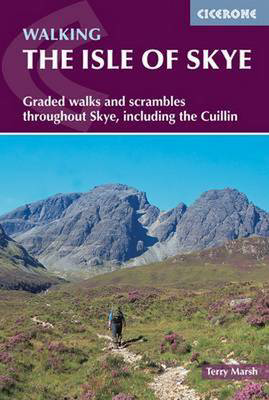 Picture of The Isle of Skye: Graded walks and scrambles throughout Skye, including the Cuillin