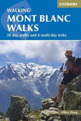 Picture of Mont Blanc Walks: 50 day walks and 4 multi-day treks