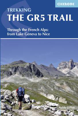 Picture of The GR5 Trail: Through the French Alps from Lake Geneva to Nice