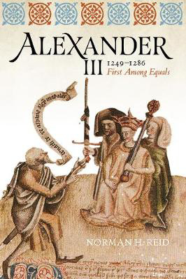 Picture of Alexander III, 1249-1286: First Among Equals