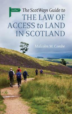 Picture of The Scotways Guide to the Law of Access to Land in Scotland