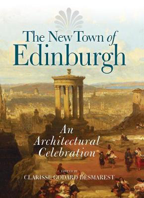 Picture of The New Town of Edinburgh: An Architectural Celebration