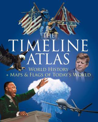 Picture of The Timeline Atlas: World History and Maps and Flags of Today's World