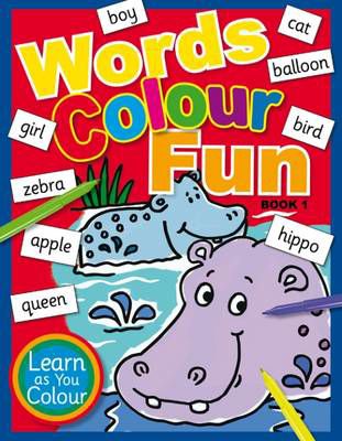 Picture of Words Colour Fun: Book 1
