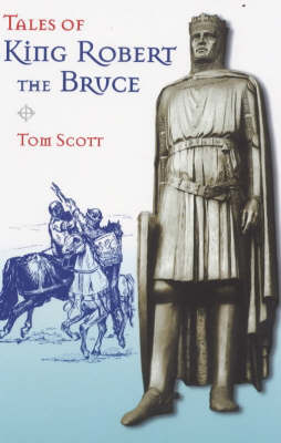 Picture of Tales of King Robert the Bruce
